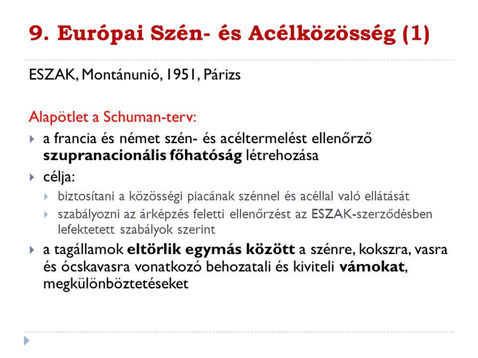 9. Európai Szén- és Acélközösség (1)