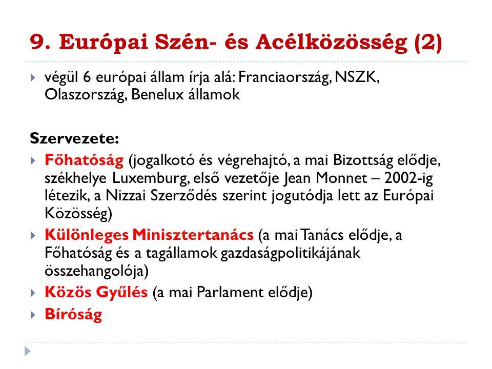 9. Európai Szén- és Acélközösség (2)