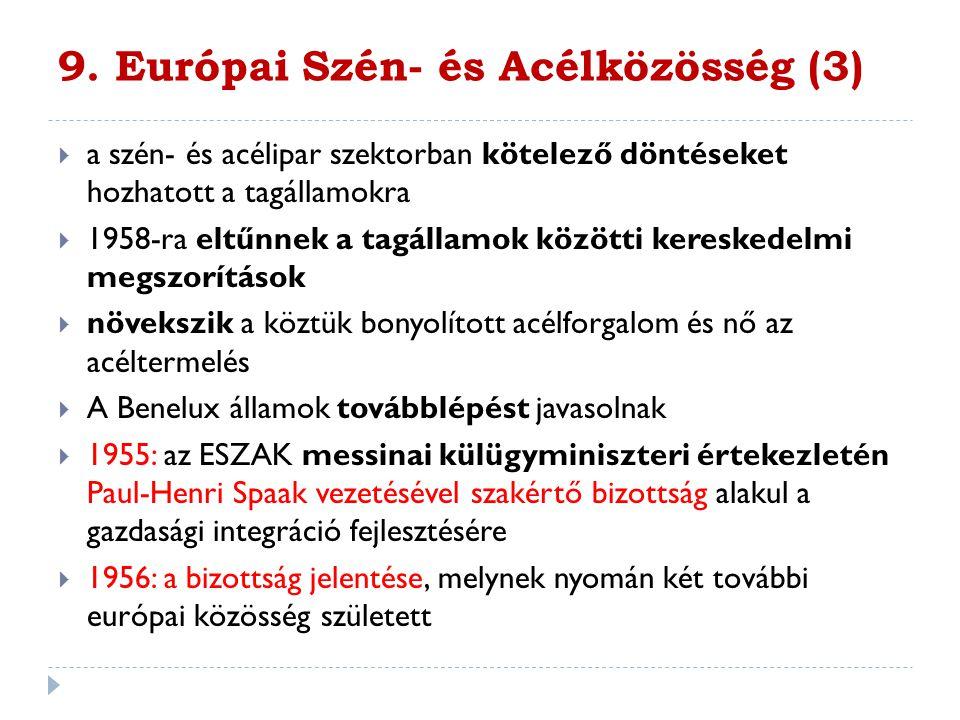 9. Európai Szén- és Acélközösség (3)