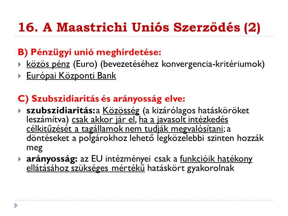 16. A Maastrichi Uniós Szerződés (2)