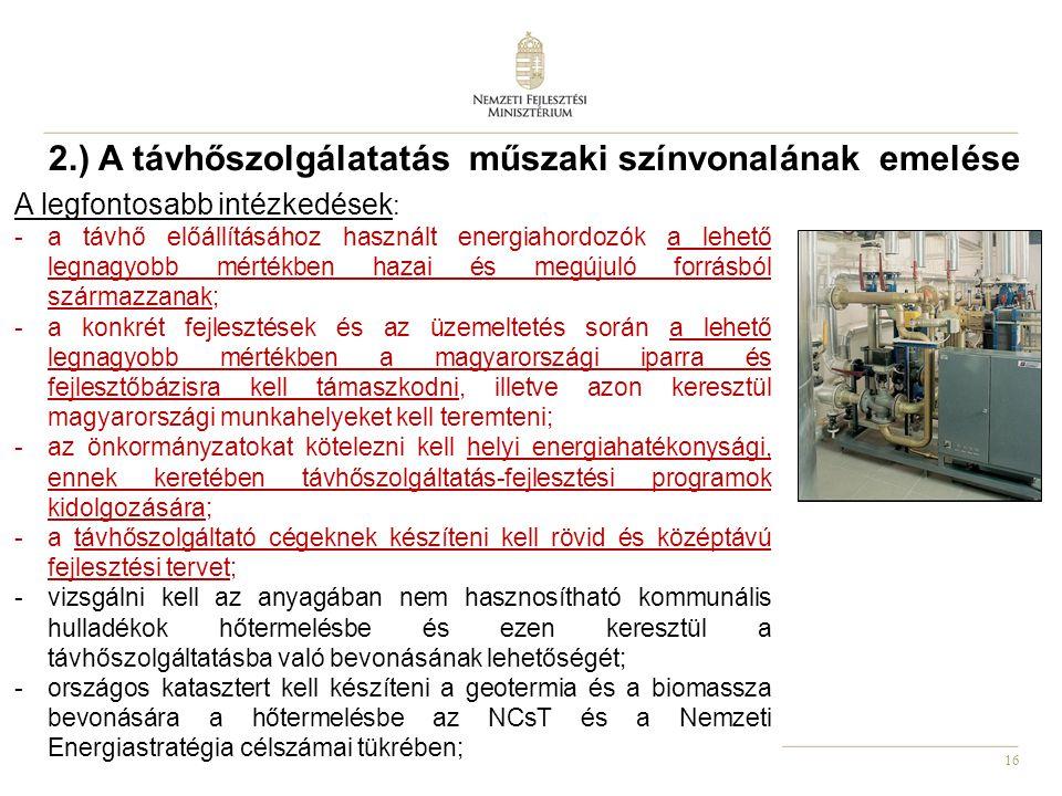 2.) A távhőszolgálatatás műszaki színvonalának emelése