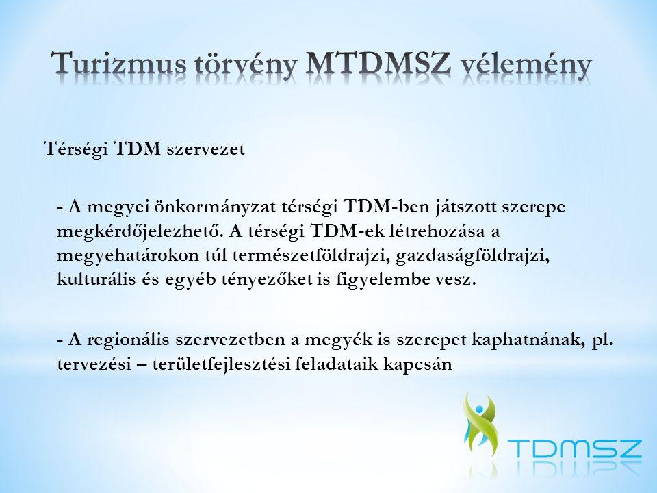Turizmus törvény MTDMSZ vélemény