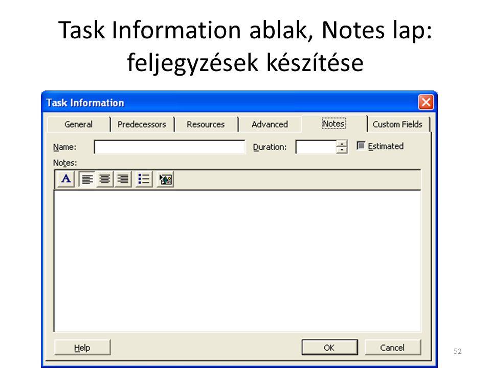 Task Information ablak, Notes lap: feljegyzések készítése