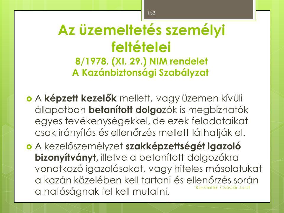 Az üzemeltetés személyi feltételei 8/1978. (XI. 29