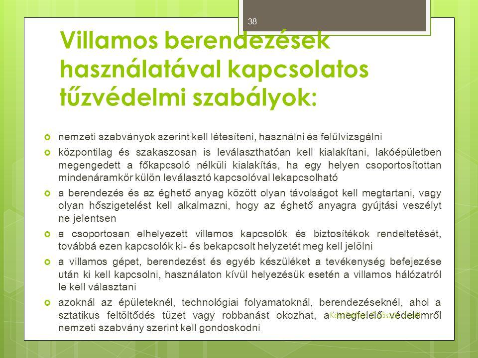 Villamos berendezések használatával kapcsolatos tűzvédelmi szabályok: