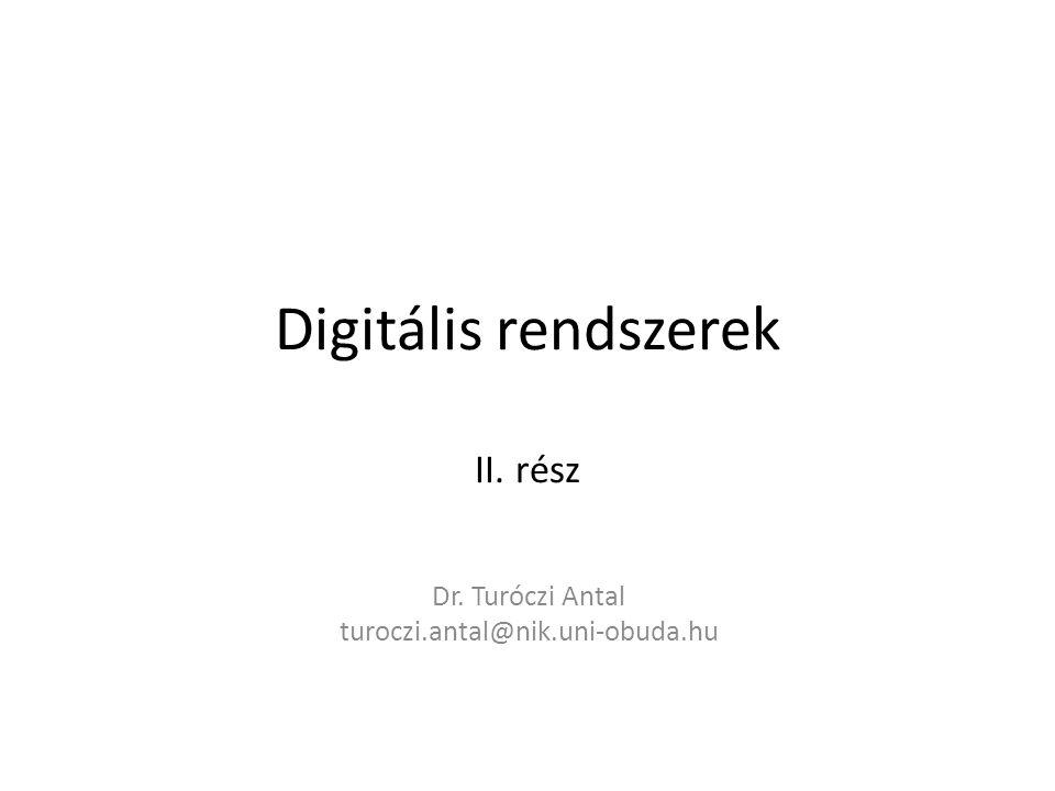 Digitális rendszerek II. rész