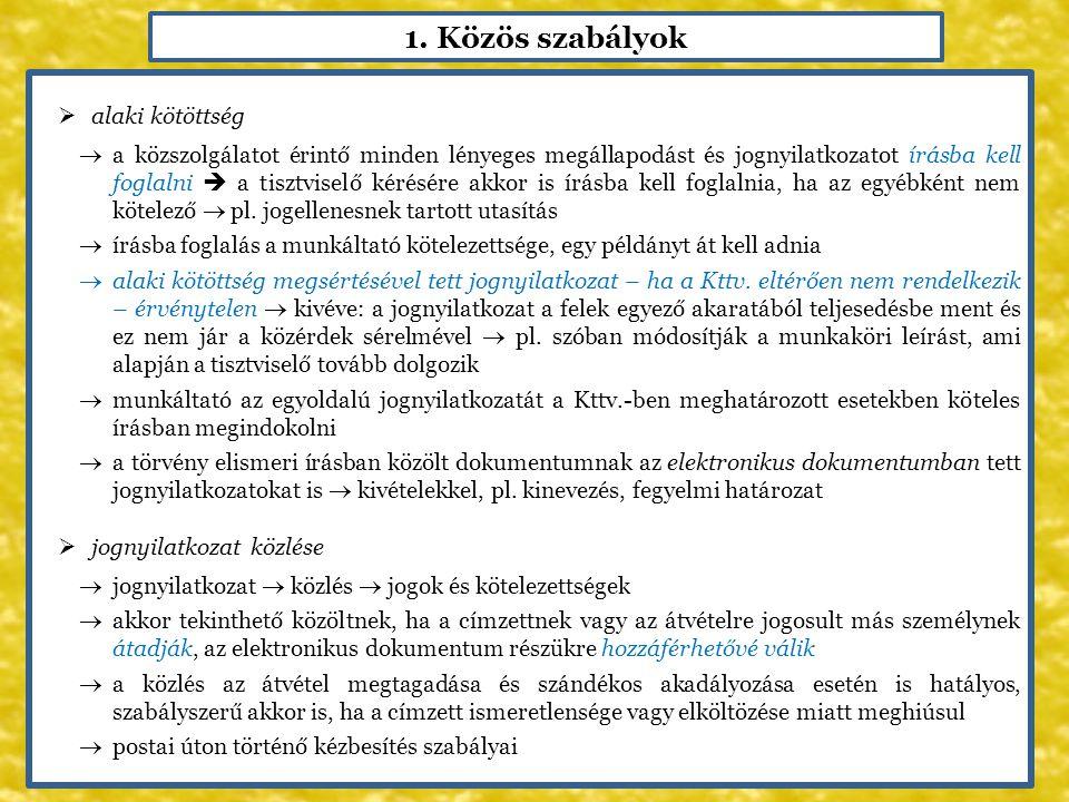 1. Közös szabályok alaki kötöttség jognyilatkozat közlése