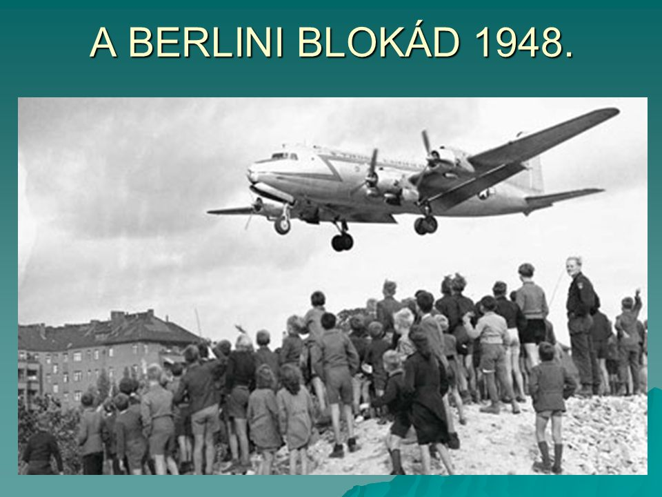 A BERLINI BLOKÁD 1948.