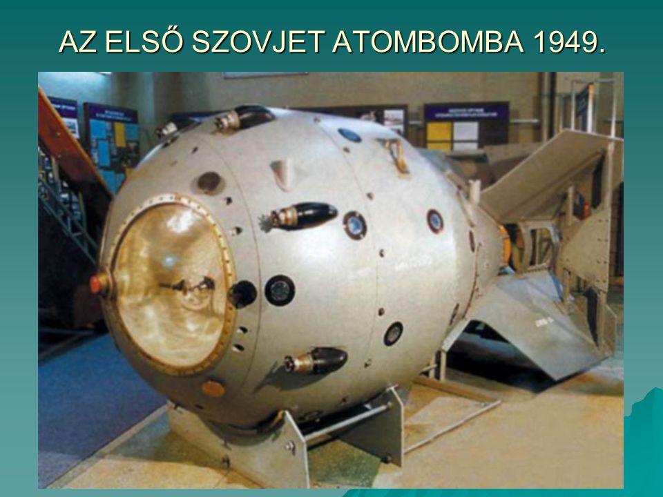 AZ ELSŐ SZOVJET ATOMBOMBA 1949.