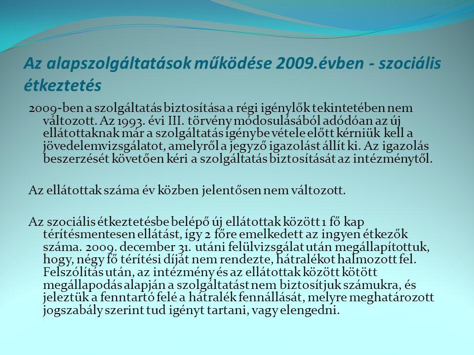 Az alapszolgáltatások működése 2009.évben - szociális étkeztetés