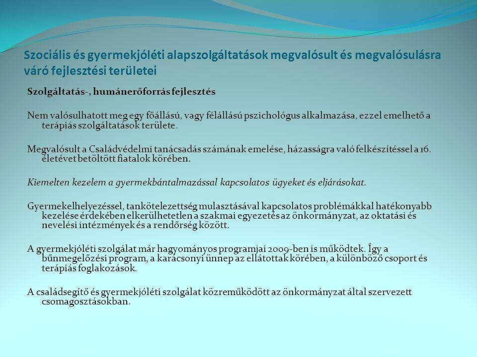 Szociális és gyermekjóléti alapszolgáltatások megvalósult és megvalósulásra váró fejlesztési területei
