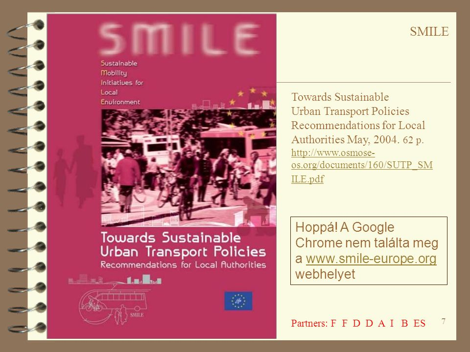 SMILE Towards Sustainable. Urban Transport Policies.
