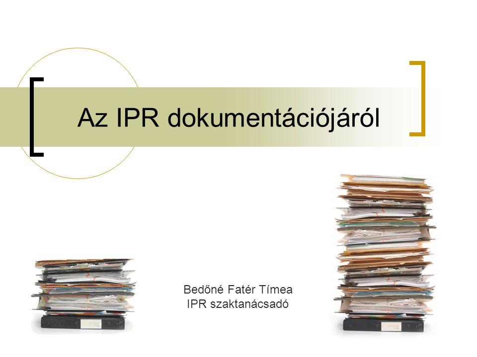 Az IPR dokumentációjáról