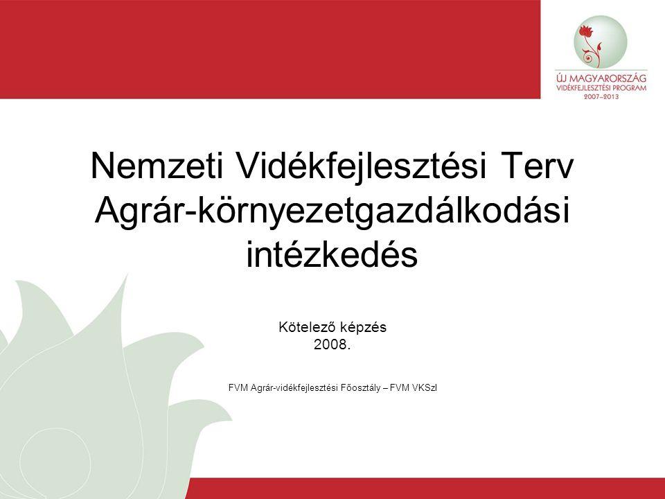 Nemzeti Vidékfejlesztési Terv Agrár-környezetgazdálkodási intézkedés