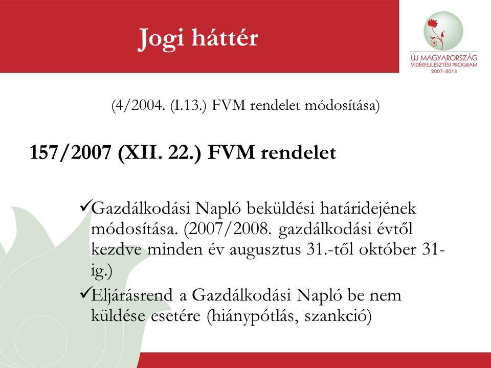 (4/2004. (I.13.) FVM rendelet módosítása)