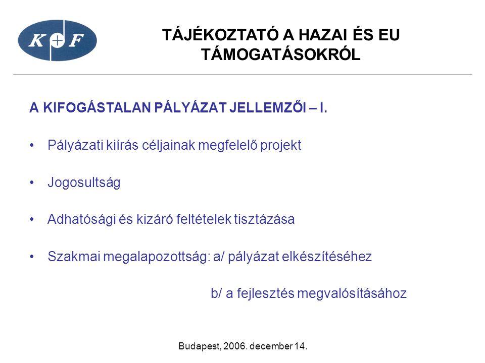 A KIFOGÁSTALAN PÁLYÁZAT JELLEMZŐI – I.
