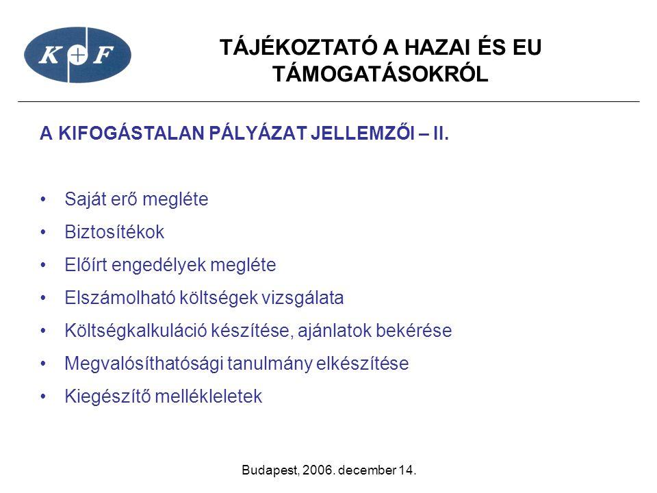 A KIFOGÁSTALAN PÁLYÁZAT JELLEMZŐI – II.
