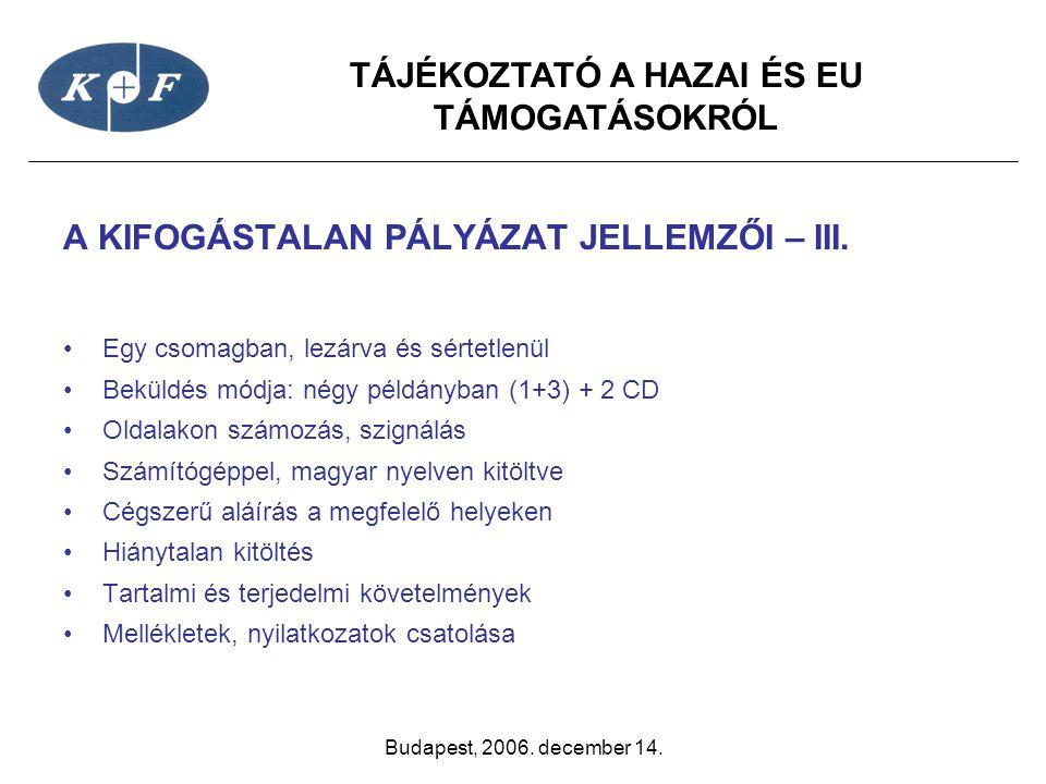 A KIFOGÁSTALAN PÁLYÁZAT JELLEMZŐI – III.