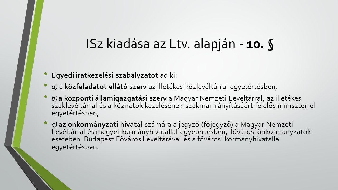ISz kiadása az Ltv. alapján - 10. §