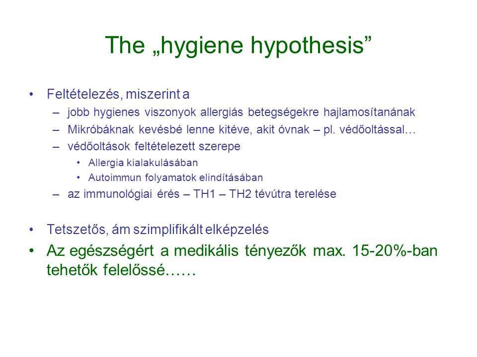 """The """"hygiene hypothesis"""