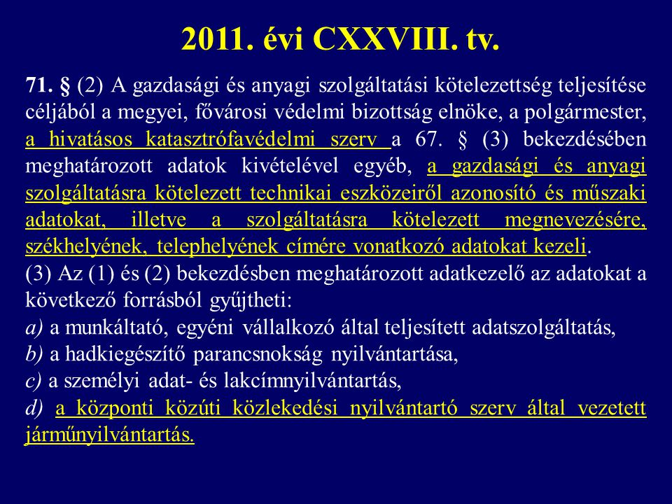 2011. évi CXXVIII. tv.