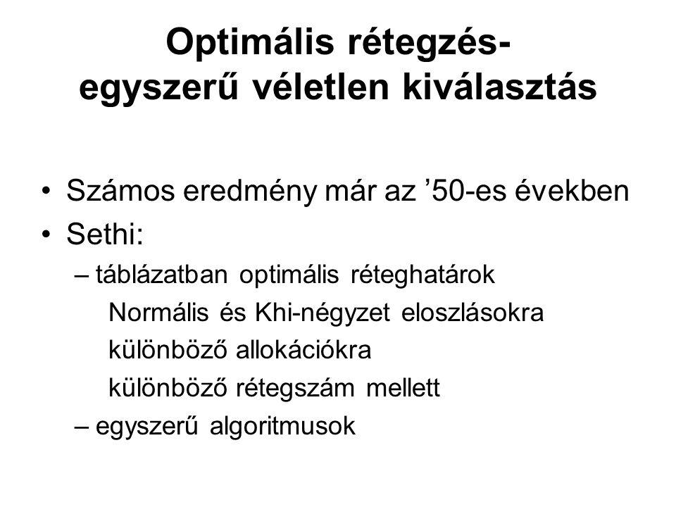 Optimális rétegzés- egyszerű véletlen kiválasztás