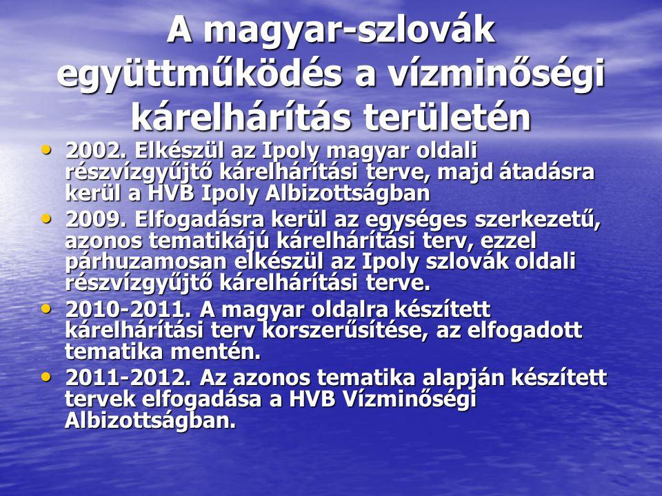 A magyar-szlovák együttműködés a vízminőségi kárelhárítás területén