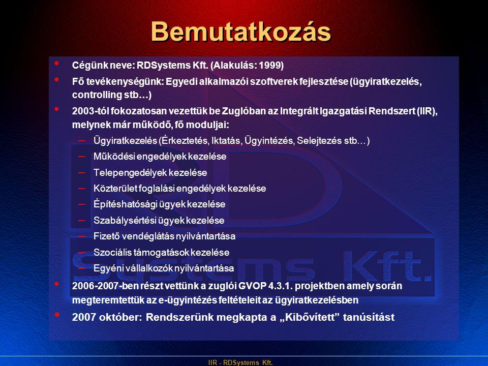 Bemutatkozás Cégünk neve: RDSystems Kft. (Alakulás: 1999)