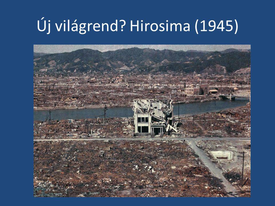 Új világrend Hirosima (1945)