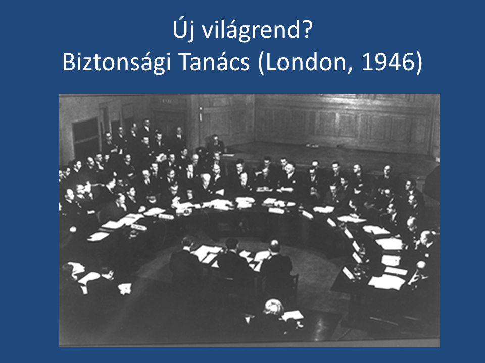 Új világrend Biztonsági Tanács (London, 1946)