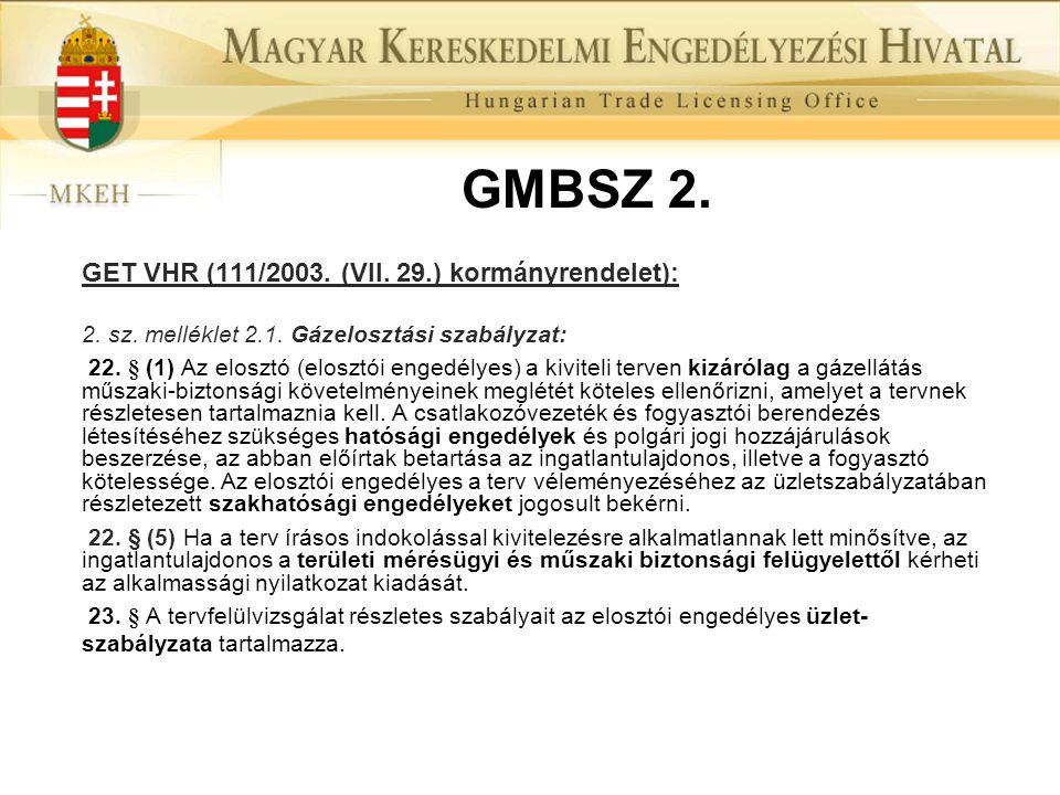 GMBSZ 2. GET VHR (111/2003. (VII. 29.) kormányrendelet):