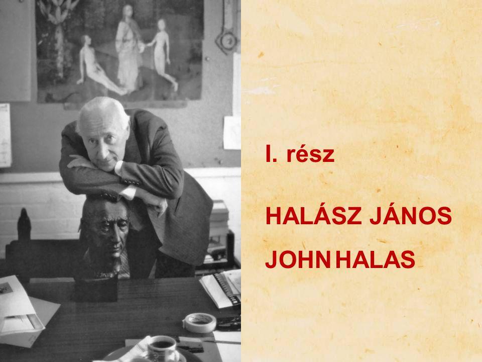 rész HALÁSZ JÁNOS JOHN HALAS
