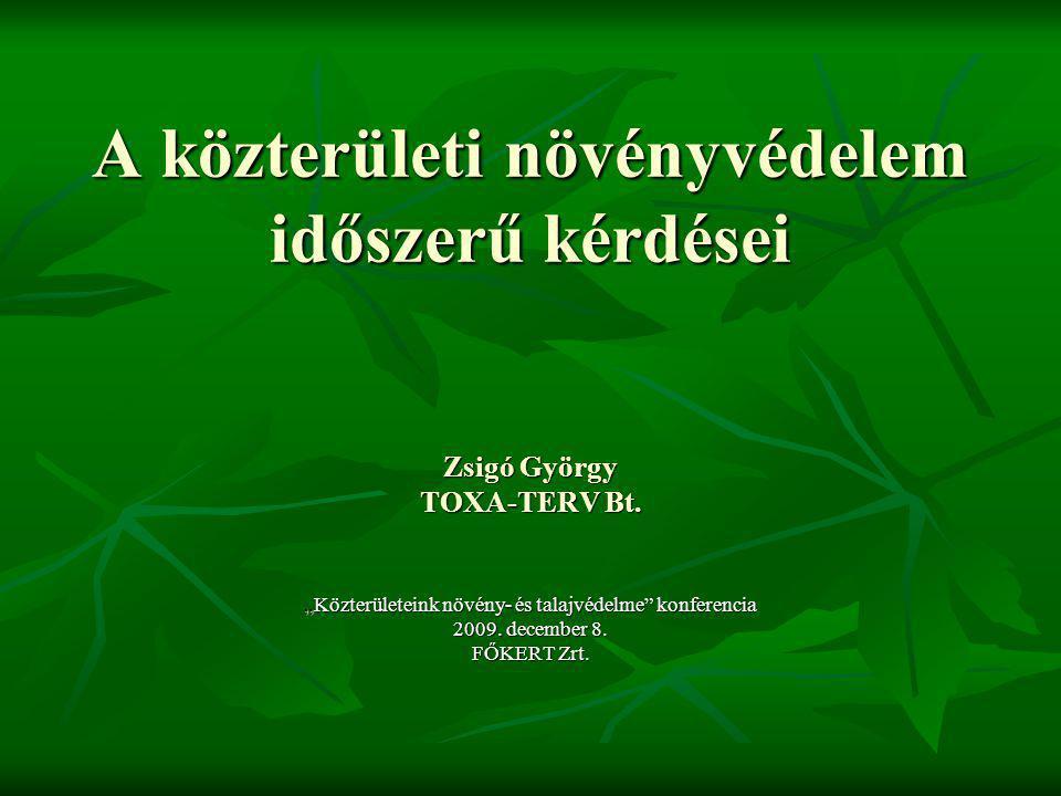 """""""Közterületeink növény- és talajvédelme konferencia"""