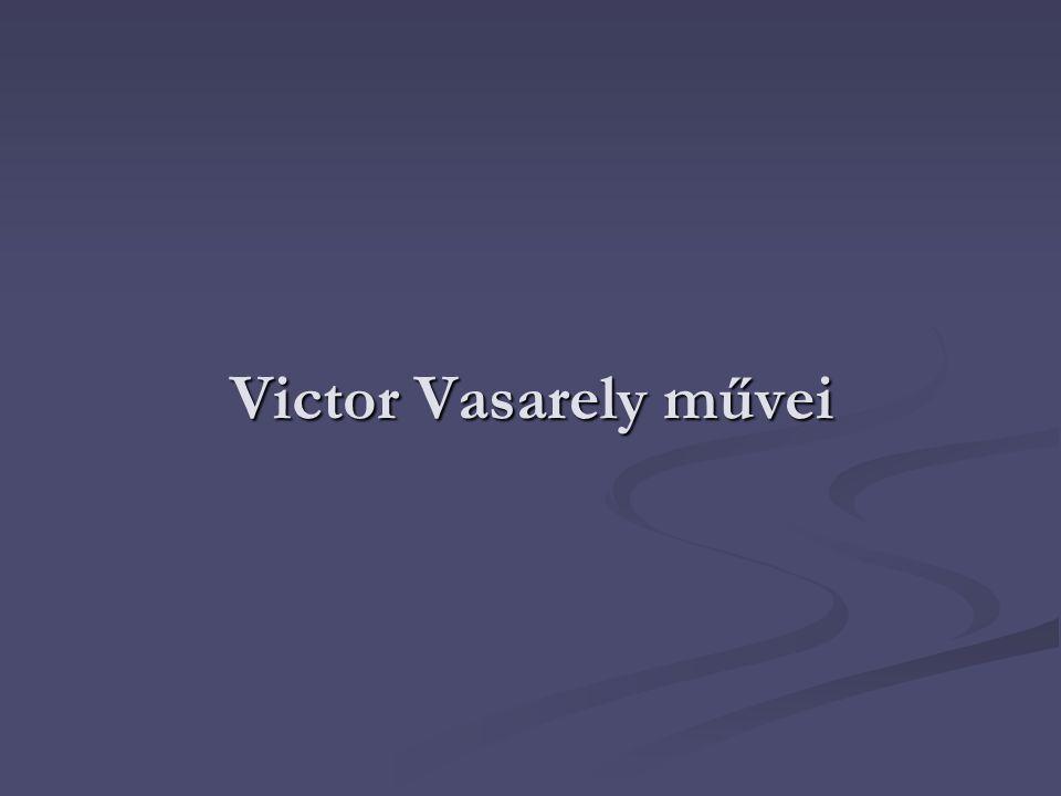 Victor Vasarely művei