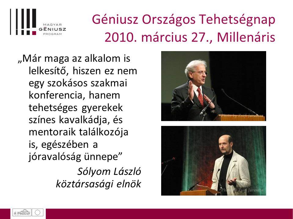 Géniusz Országos Tehetségnap 2010. március 27., Millenáris