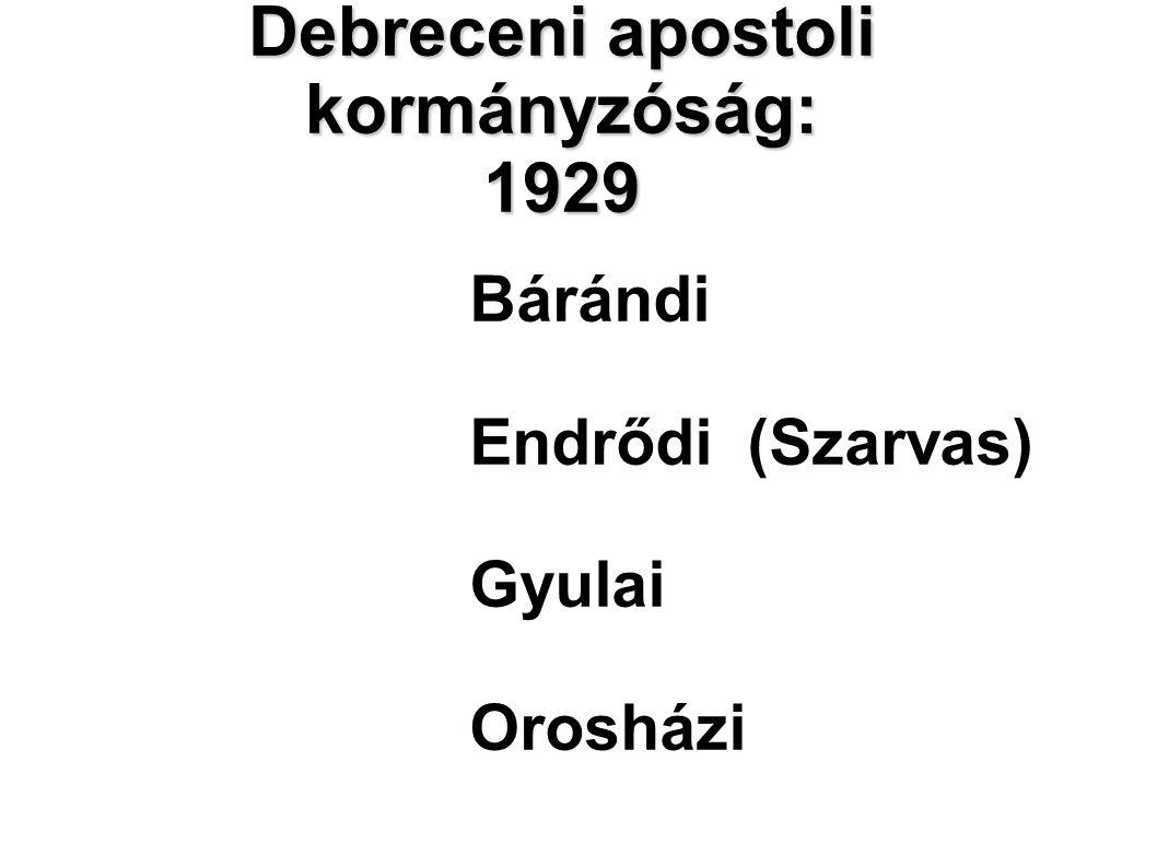 Debreceni apostoli kormányzóság: 1929