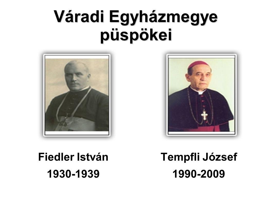 Váradi Egyházmegye püspökei