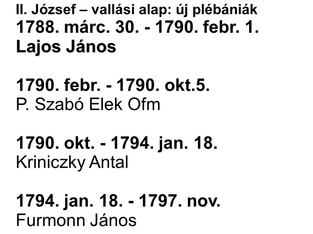1790. okt. - 1794. jan. 18. Kriniczky Antal