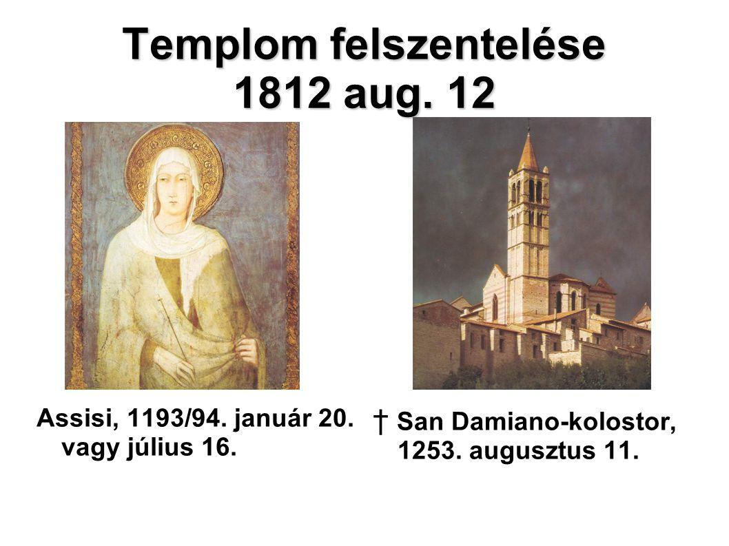 Templom felszentelése 1812 aug. 12