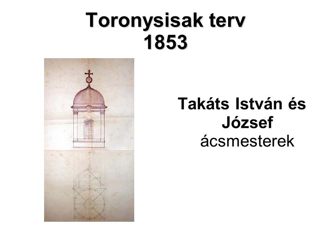 Takáts István és József ácsmesterek