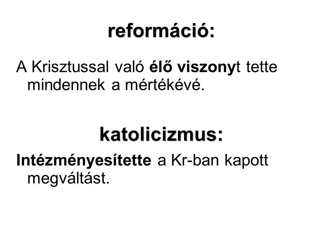 reformáció: katolicizmus: