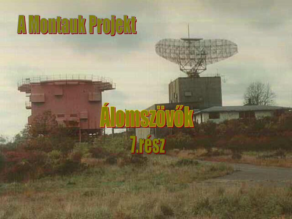 Álomszövők A Montauk Projekt Nincs új a Nap alatt!