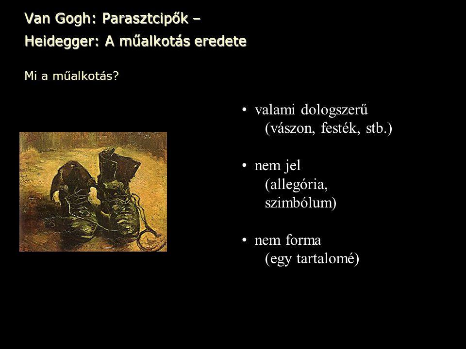 Van Gogh: Parasztcipők – Heidegger: A műalkotás eredete