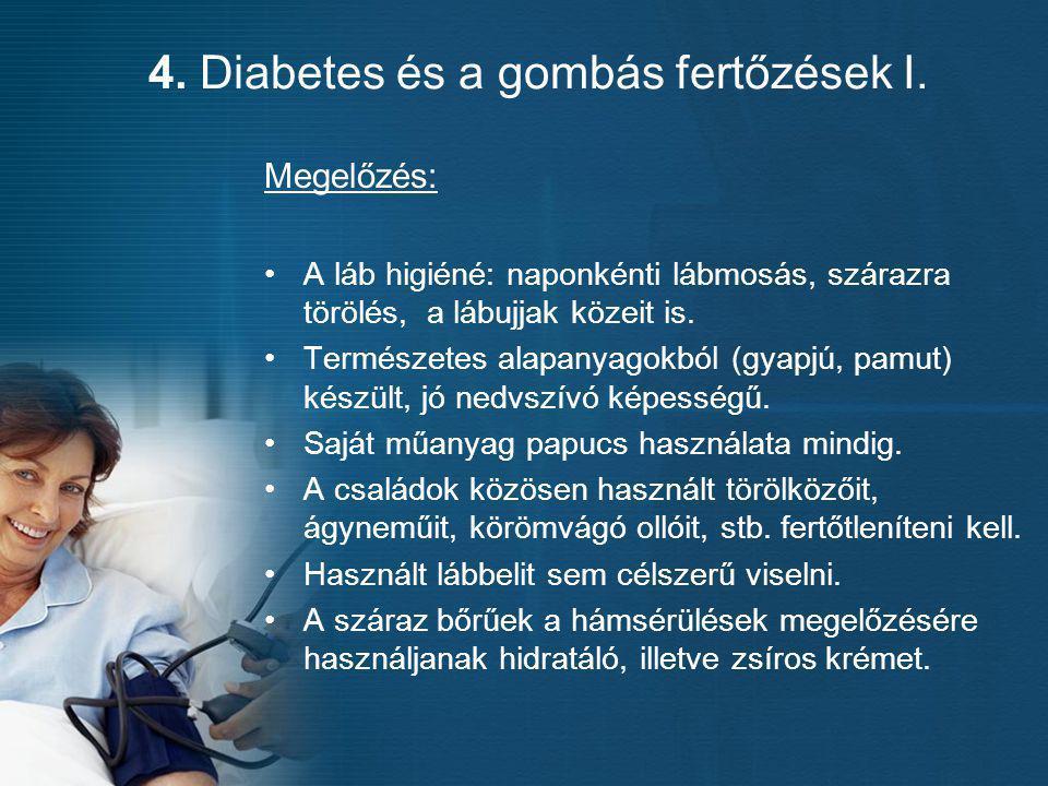 4. Diabetes és a gombás fertőzések I.