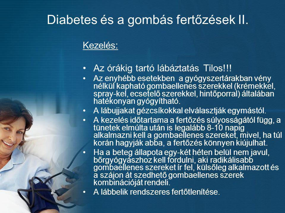 Diabetes és a gombás fertőzések II.