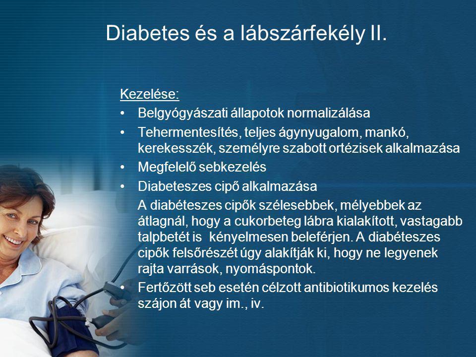 Diabetes és a lábszárfekély II.