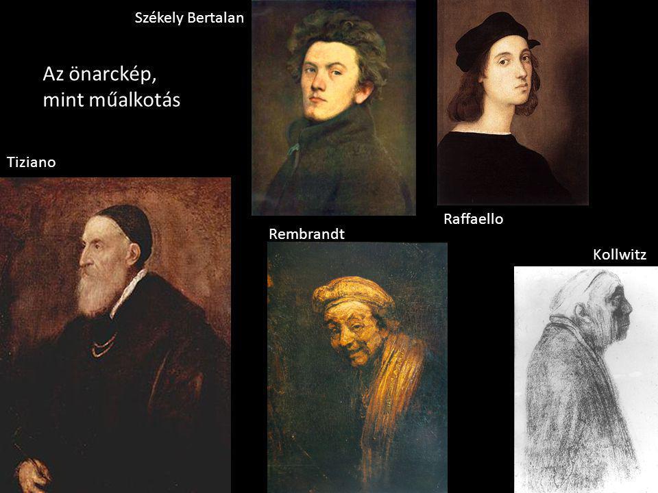 Az önarckép, mint műalkotás Székely Bertalan Tiziano Raffaello