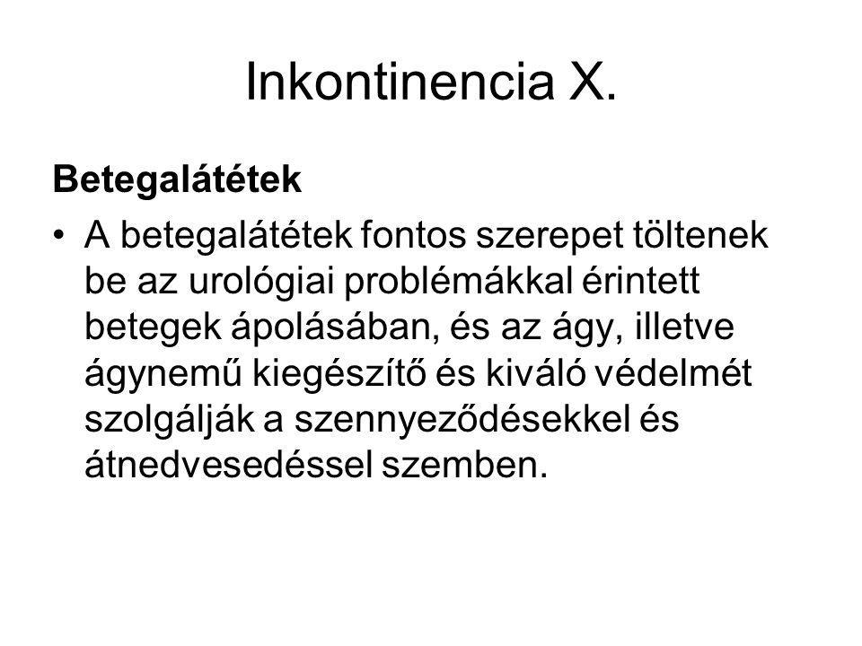 Inkontinencia X. Betegalátétek