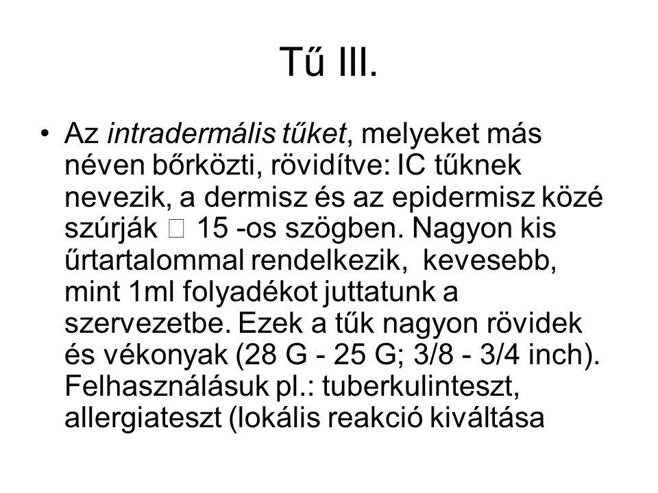 Tű III.