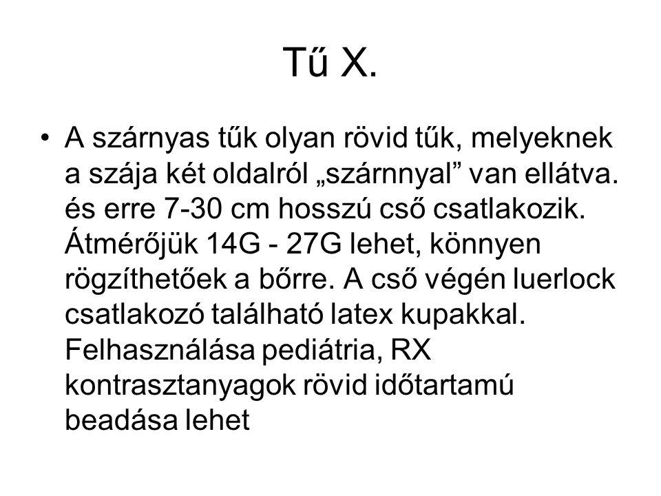 Tű X.